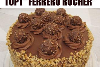 Больше в магазине никогда не куплю! Как приготовить торт «Ferrero rocher»